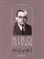 Bibó István művei VI. kötet