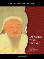 A mongolok titkos története