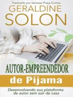 Autor-Empreendedor De Pijama