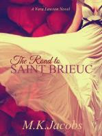 The Road to Saint Brieuc