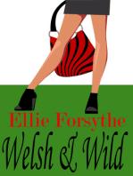 Welsh & Wild
