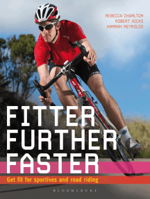 Fitter, Further, Faster: Get Fit for Sportives and Road Riding