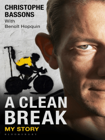 A Clean Break: My Story