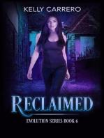 Reclaimed (Evolution Series, #6)