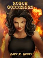 Rogue Goddesses