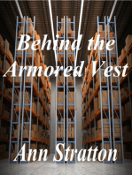 Behind the Armored Vest