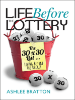 Life Before The Lottery