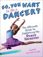 So, You Want to Be a Dancer?