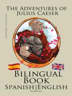 Learn Spanish - Bilingual Book - The Adventures of Julius Caesar (Spanish - English)