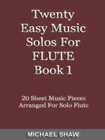 Twenty Easy Music Solos For Flute Book 1