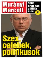 Szex, celebek, politikusok – 3000 őrült nap a Blikk élén