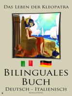 Bilinguales Buch - Das Leben der Kleopatra (Italienisch - Deutsch)