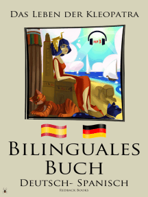 Bilinguales Buch - Das Leben der Kleopatra (Deutsch - Spanisch)