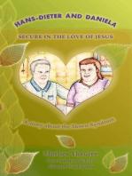 Hans - Dieter and Daniela - Secure in the Love of Jesus
