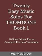 Twenty Easy Music Solos For Trombone Book 1