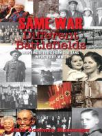 Same War Different Battlefields