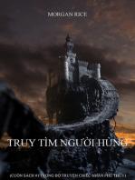Truy Tìm Người Hùng (Cuốn Sách #1 Trong Bộ Truyện Chiếc Nhẫn Phù Thủy)