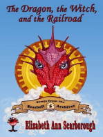 The Dragon, the Witch, and the Railroad