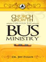 Church Growth Through the Bus Ministry