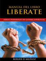 Armas Poderosas de Guerra Espiritual. Manual del Libro LIBERATE