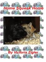 Home Squeak Home