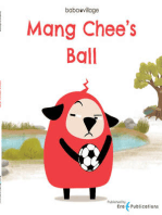 Mang Chee's Ball