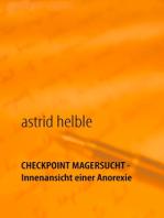 Checkpoint Magersucht - Innenansicht einer Anorexie