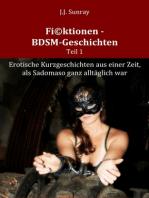 Fi©ktionen - BDSM-Geschichten - Teil 1
