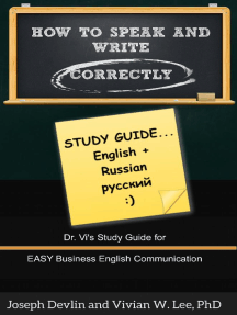 How to Speak and Write Correctly: Study Guide (English + Russian)