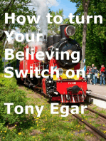 Your Believing Switch