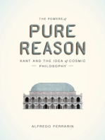 The Powers of Pure Reason: Kant and the Idea of Cosmic Philosophy