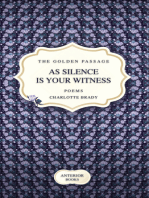 As Silence Is Your Witness