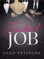 Trickiest Job (Executive Toy, #4)