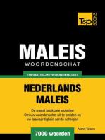 Thematische woordenschat Nederlands-Maleis: 7000 woorden