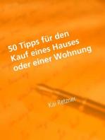 50 Tipps für den Kauf eines Hauses oder einer Wohnung
