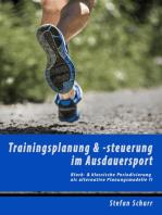 Trainingsplanung & -steuerung im Ausdauersport