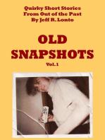 Old Snapshots Volume 1