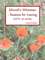Jehovah's Witnesses - Reasons for Leaving (and for not joining)