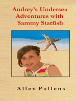 Audrey's Undersea Adventures with Sammy Starfish