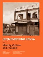 (Re)membering Kenya Vol 1