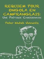 Requiem pour Ongola en Camfranglais