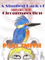 A Studied Lack of Circumspection (Harlem's Deck 14)