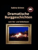 Dramatische Burggeschichten