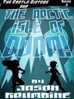 The Arctic Isle of Doom!