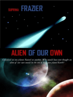 Alien Of Our Own