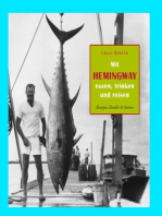 Mit Hemingway essen, trinken und reisen