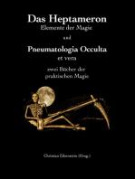 Das Heptameron und Pneumatologia Occulta et vera