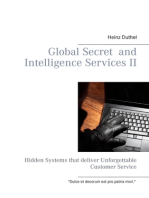 Global Secret and Intelligence Services II: Hidden Systems that deliver Unforgettable Customer Service
