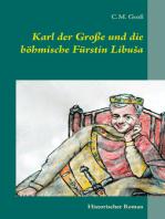 Karl der Große und die böhmische Fürstin Libuša