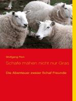 Schafe mähen nicht nur Gras